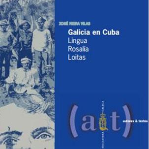 Presentación do libro «Galicia en Cuba. Lingua, Rosalía, loitas»