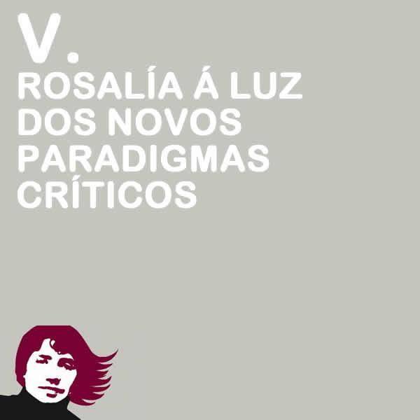 Rosalía á luz dos novos paradigmas críticos